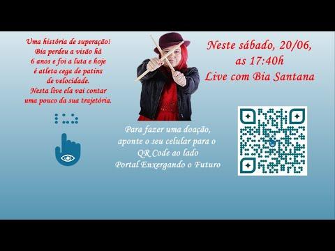 Portal Enxergando o Futuro - Live com Bia Santana